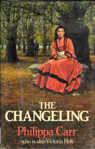 The Changeling: Philippa Carr