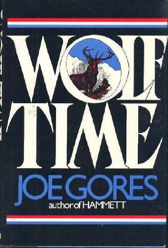 Wolf Time: Gores, Joe