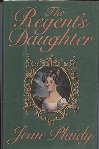 9780399134289: The Regent's Daughter