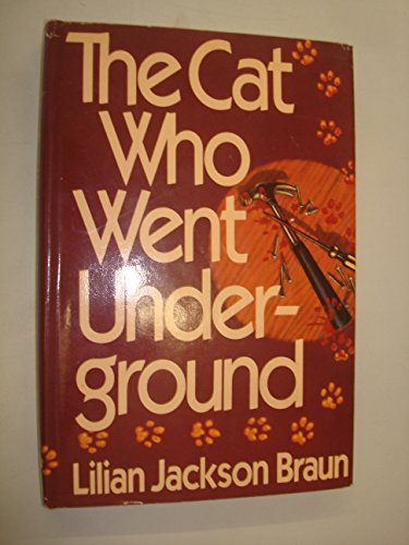 The Cat Who Went Underground (Uncorrected Proof)