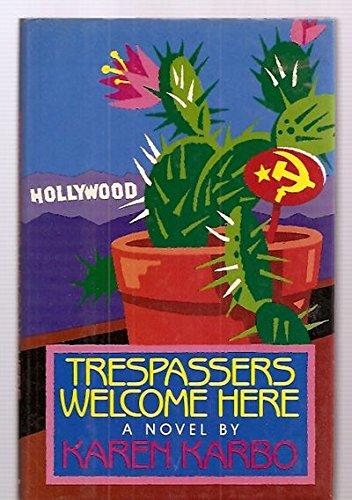 Trespassers Welcome: Karbo, Karen