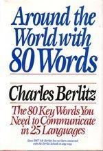 Around the World With 80 Words: Berlitz, Charles