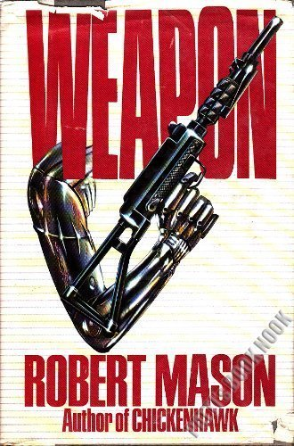 Weapon: Mason, Robert