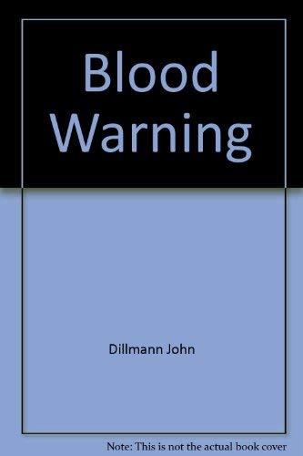 9780399134739: Blood Warning