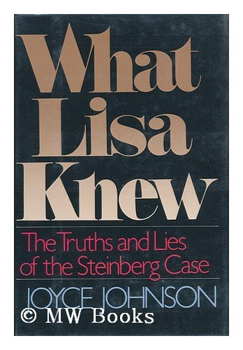 9780399134746: What Lisa Knew: The Truths and Lies of the Steinberg Case