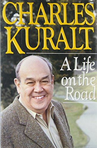 A Life on the Road (0399134883) by Charles Kuralt