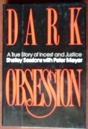 Dark Obsession: S. Sessions