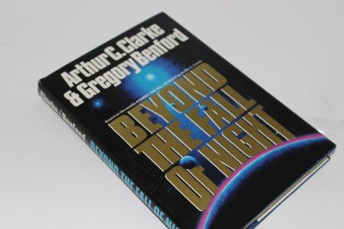 Beyond the Fall of Night: Arthur C. Clarke;