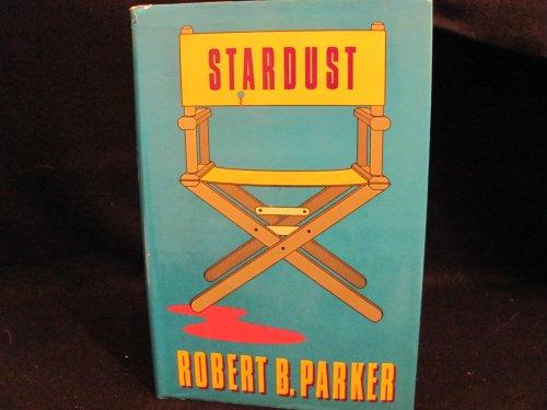 STARDUST: Parker, Robert B.