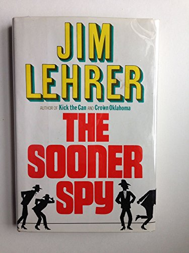 The Sooner Spy: Lehrer, Jim