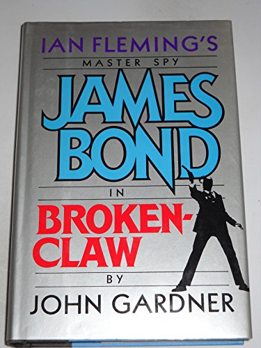 9780399135415: Brokenclaw (James Bond Master Spy)