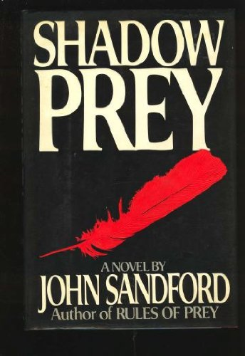 Shadow Prey ***SIGNED / INSCRIBED***: John Sandford