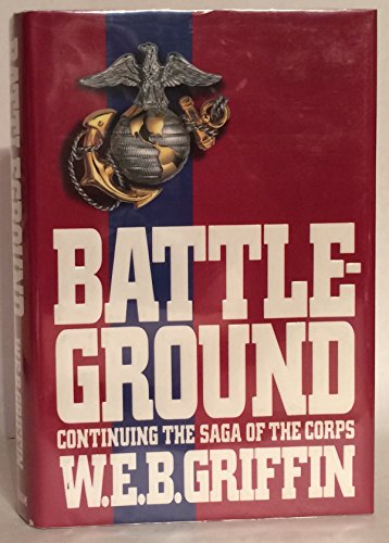 Battleground: W. E. GRIFFIN B.