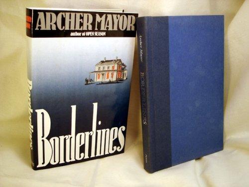Borderlines: Mayor, Archer