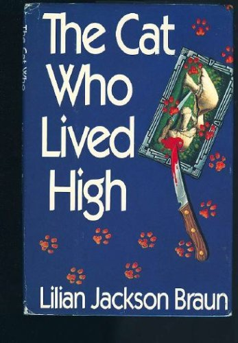 9780399135545: Cat Who Lived High