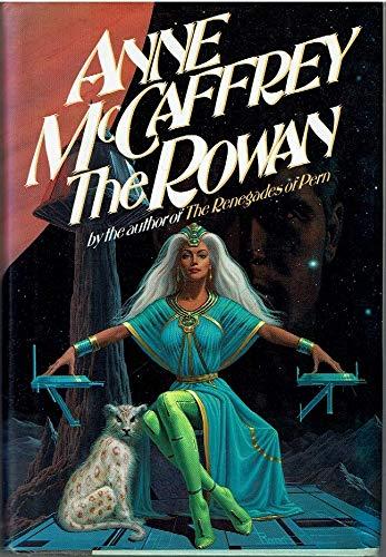 The Rowan: ANNE MCCAFFREY