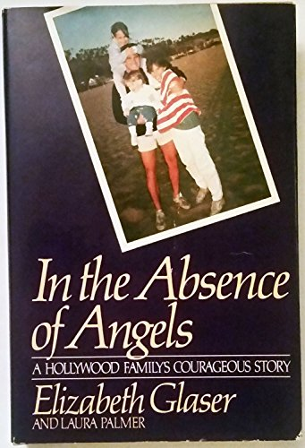 9780399135774: In the Absence of Angels: A Hollywood Family's Courageous Story
