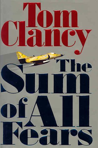 Sum Of All Fears: Clancy, Tom