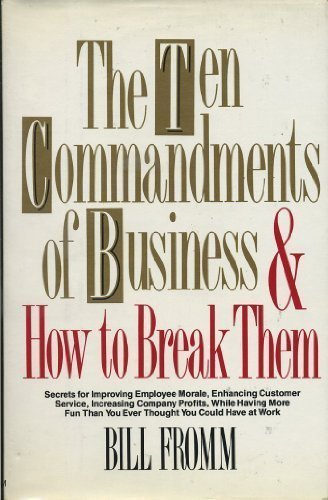 9780399136177: The Ten Commandments of Business and How to Break Them