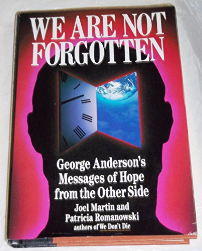 9780399136214: We Are Not Forgotten