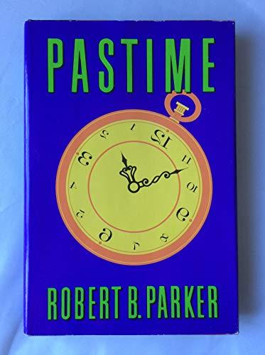 Pastime: Parker, Robert B.