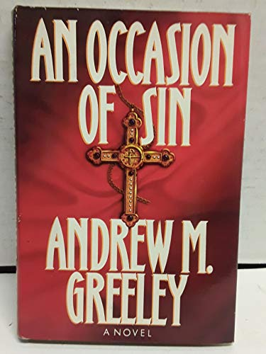 An Occasion of Sin: Greeley, Andrew M.