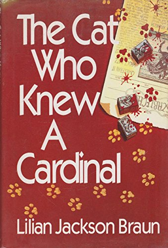 9780399136641: The Cat Who Knew A Cardinal (Jim Qwilleran Feline Whodunnit)