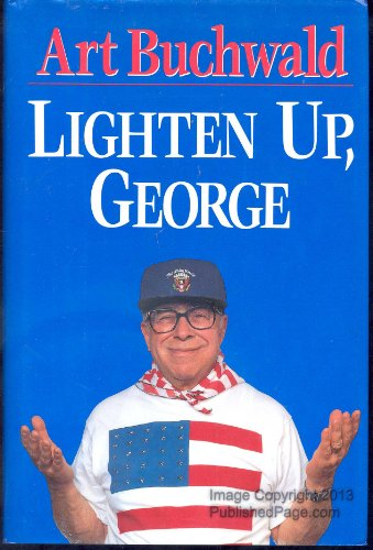 Lighten Up George: Buchwald Art