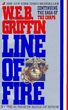 9780399136719: Line of Fire: Continuing the Saga of the Corps