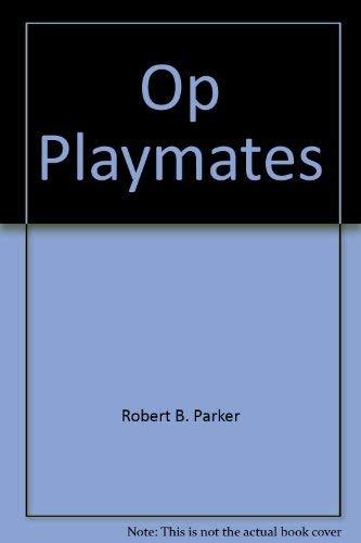 9780399136962: Playmates