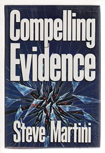 Compelling Evidence **Signed**: Martini, Steve