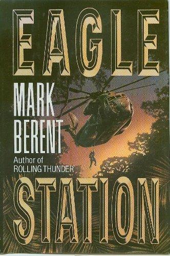 9780399137228: Eagle Station
