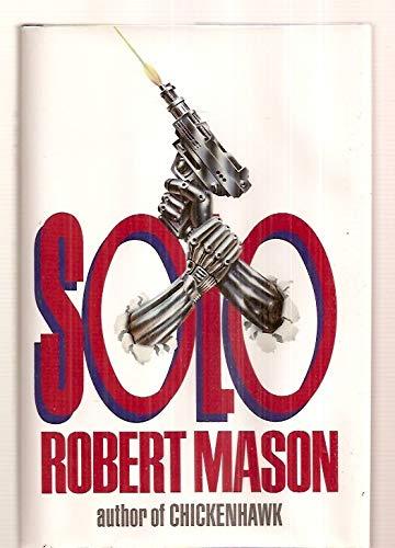 Solo: Mason, Robert