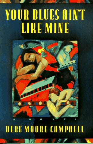dynamic social interactions in the novel your blues aint like mine by bebe moore campbell