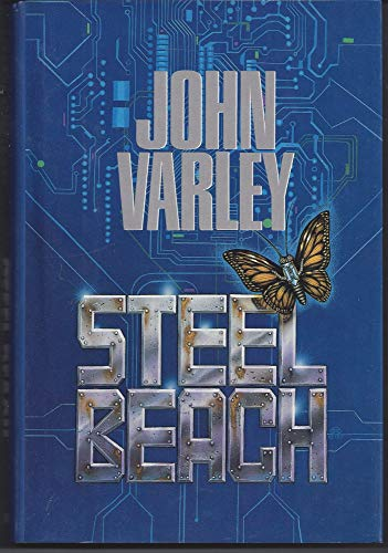STEEL BEACH: Varley, John.