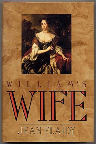 9780399138072: William's Wife (Queens of England Series)