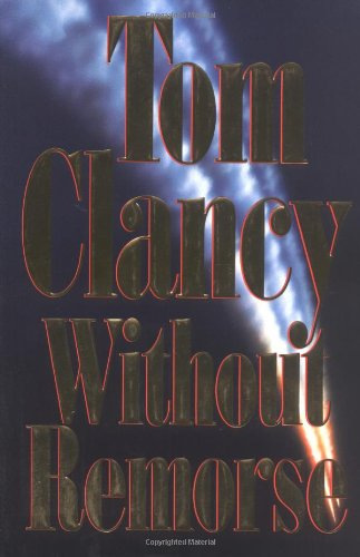 Without Remorse: Tom Clancy *INSCRIBED*