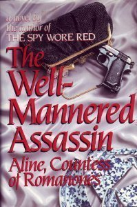 The Well-Mannered Assassin: Aline Griffith, Countess
