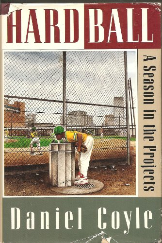 9780399138676: Hardball: A Season in the Projects