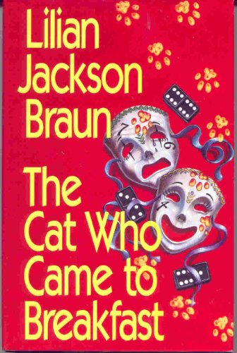The Cat Who Came to Breakfast: Lilian Jackson Braun