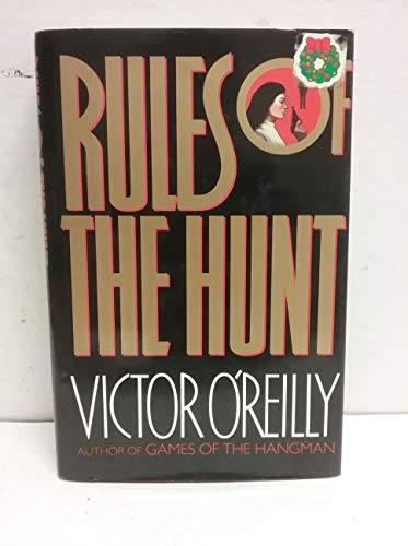 Rules of the Hunt: O'Reilly, Victor