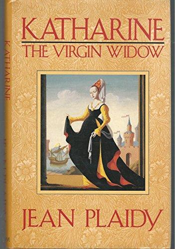 9780399138737: Katharine, the Virgin Widow