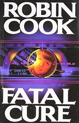 Fatal Cure: Cook, Robin