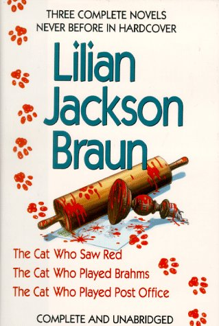 9780399138850: Lilian Jackson Braun: Three Complete Novels : The Cat Who Saw Red/the Cat Who Played Brahms/the Cat Who Played Post Office/3 Novels in 1 Volume
