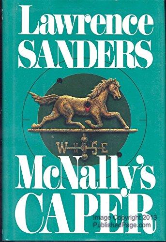 McNallys Caper: LAWRENCE SANDERS
