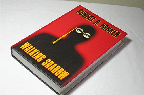 WALKING SHADOW (SIGNED): Parker, Robert B.