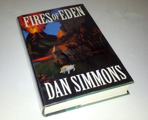 Fires of Eden: **Signed**: Simmons, Dan