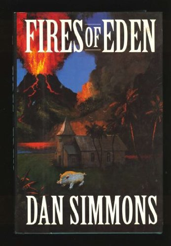 FIRES OF EDEN: Simmons, Dan.