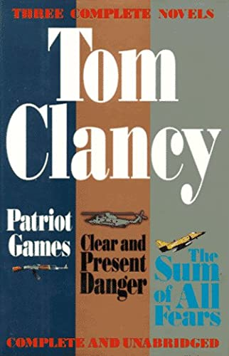 9780399139352: Tom Clancy Three Complete Novels: Patriot Games / Clear and Present Danger / the Sum of All Fears