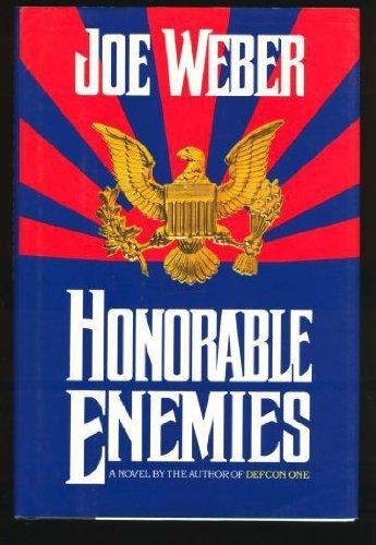 Honorable Enemies: Joe Weber